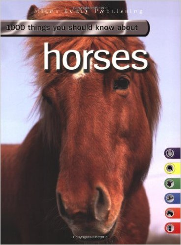 1000 things you should know about horses {paperback}