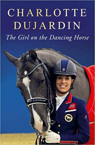 Charlotte Dujardin – The Girl on the Dancing Horse