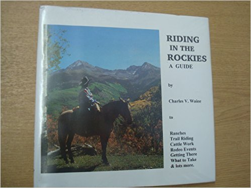 Riding in the Rockies {hardback}