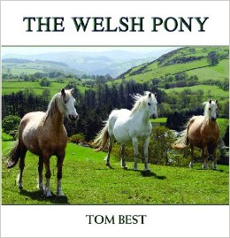 THE HISTORY OF THE WELSH PONY (Signed Copy)