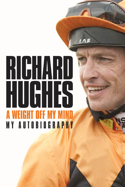 A weight off my mind Richard Hughes: My autobiography