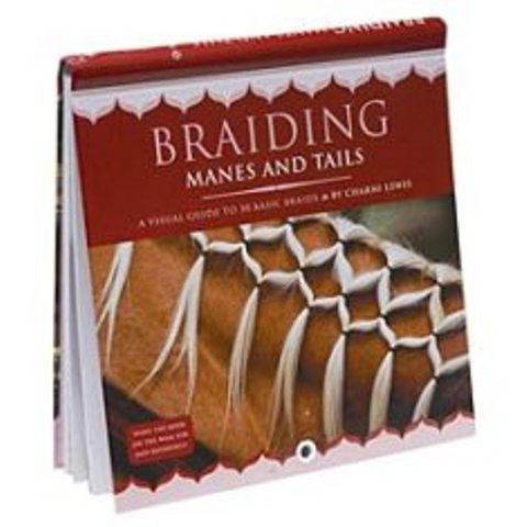 Braiding Manes & Tails - A Visual Guide To 30 Basic Braids