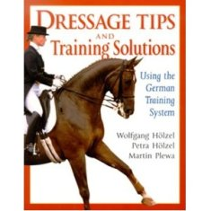 Dressage Tips & Training Solutions Using the German Training System