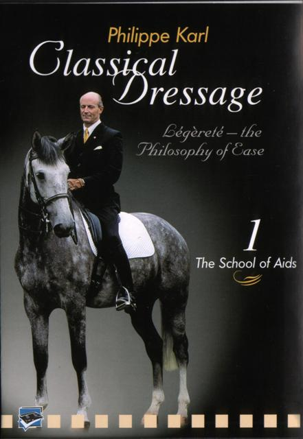 Classical Dressage with Philippe Karl: Part 1 The School of Aids
