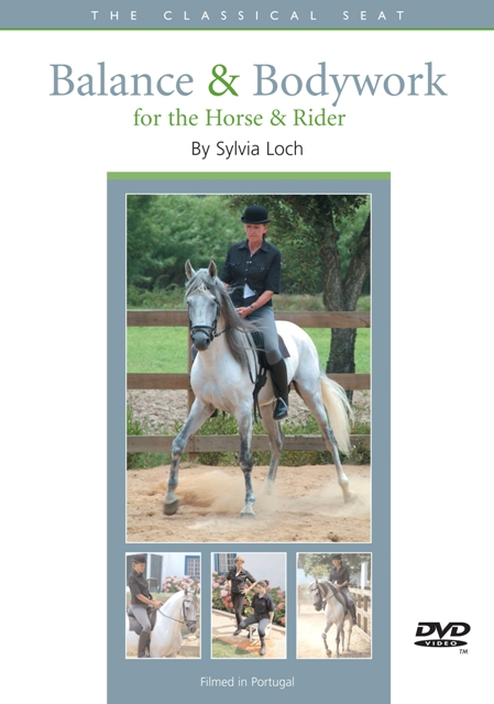 Balance & Bodywork for the Horse and Rider by Sylvia Loch