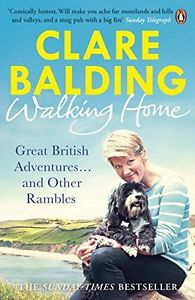 WALKING HOME  by Clare Balding (paper back)