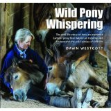 WILD PONY WHISPERING - SIGNED COPIES